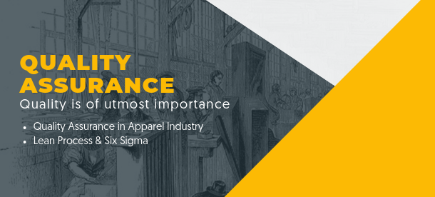 Quality Assurance in apparel industry lean process and six sigma